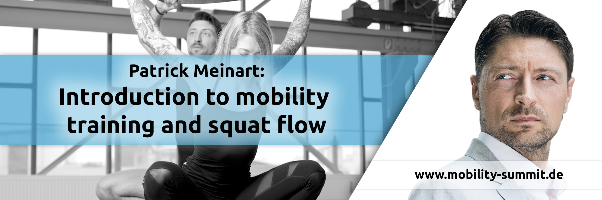Patrick Meinart will be a speaker of the Mobility & Fascia Summit 2016