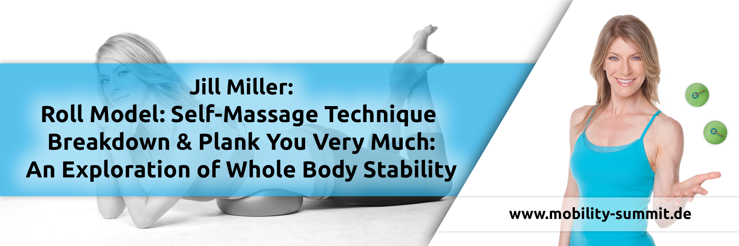Jill Miller will be one of the speakers of the Mobility & Fascia Summit 2016